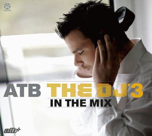 ATB-The-DJ-3-In-The-Mix-B000E0W27U