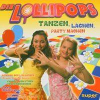 Die-Lollipops-Tanzen-lachen-Party-machen-B00028X1WY