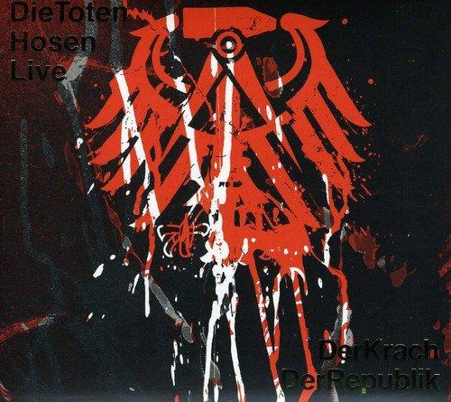 Die-Toten-Hosen-Live-Der-Krach-der-Republik-B00FYR6Y40