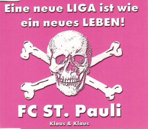 Eine-neue-Liga-ist-wie-ein-neues-Leben-FC-St-Pauli-incl-2-versions-2003-B0002BGRYK