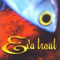 Eva-Trout-B000007QVU