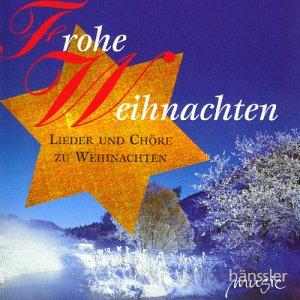 Frohe-Weihnachten-Lieder-und-Chre-zu-Weihnachten-B0000277CU