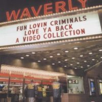 Fun-Lovin-Criminals-Love-Ya-Back-B000057C6I