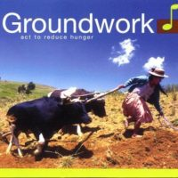 Groundwork-Act-To-Reduce-Hunger-UK-Import-B0002WRR3O