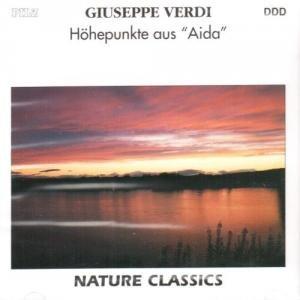 Hoehepunkte-aus-Aida-Guiseppe-Verdi-Nature-Classics-B00ANT6GEM