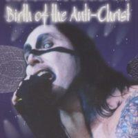 Marilyn-Manson-Birth-of-the-Anti-Christ-B0006N20IQ