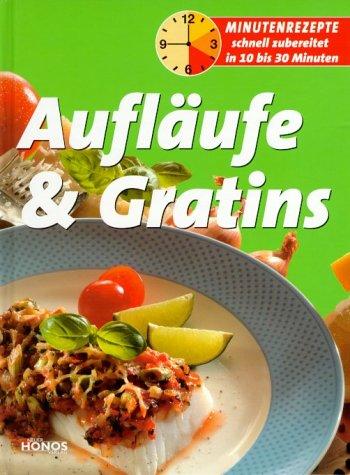 Minutenrezepte-Auflaeufe-und-Gratins-3829908210