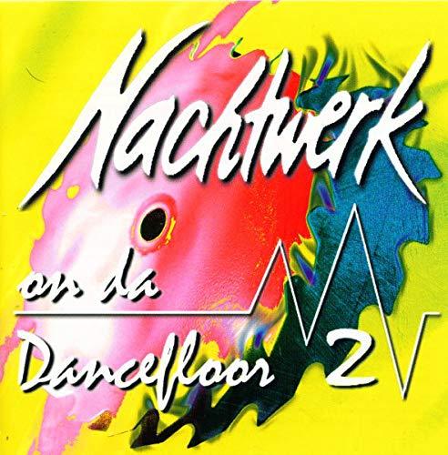 Nachtwerk-on-Da-Dancefloor-2-B000050VOG