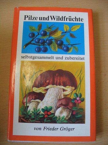 Pilze-und-Wildfruechte-selbstgesammelt-und-zubereitet-B0026L7OGY