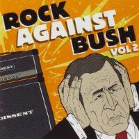 Rock-Against-Bush-Vol-2-CD-DVD-B0002IQKDQ
