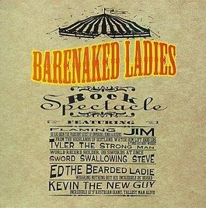 Rock-Spectacle-by-Barenaked-Ladies-B01KBHPEJS