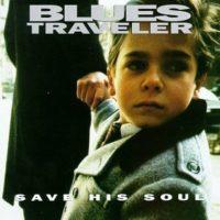Save-His-Soul-by-Blues-Traveler-B01M4OT274