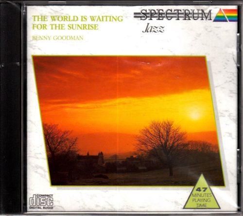 The-World-Is-Waiting-For-The-Sunrise-Benny-Goodman-B001EYEJJO