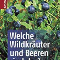 Welche-Wildkruter-und-Beeren-sind-das-Kosmos-Basic-Kosmos-Naturfhrer-Basics-3440118088