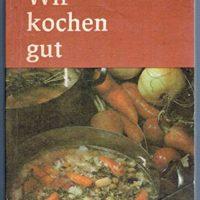 Wir-kochen-gut-Leichte-gekuerzte-Fassung-von-Wir-kochen-gut-B00BUEKCR6